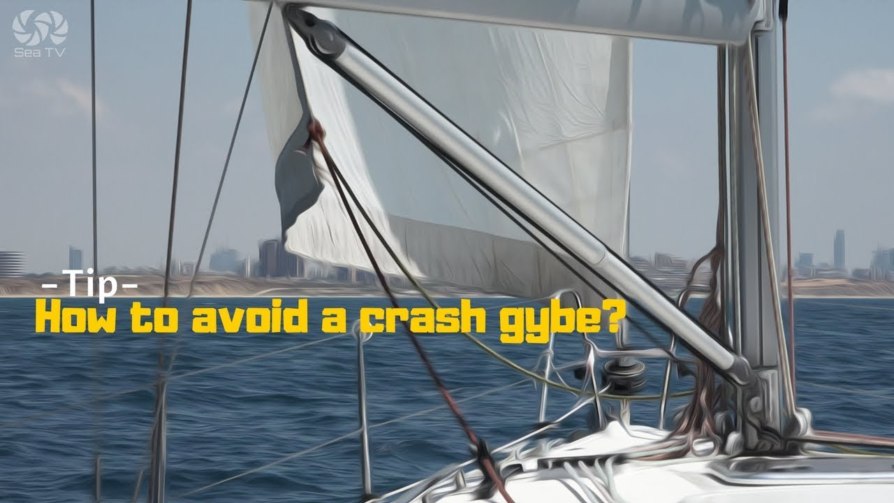 How to avoid a crash jibe? sailing down wind - tip