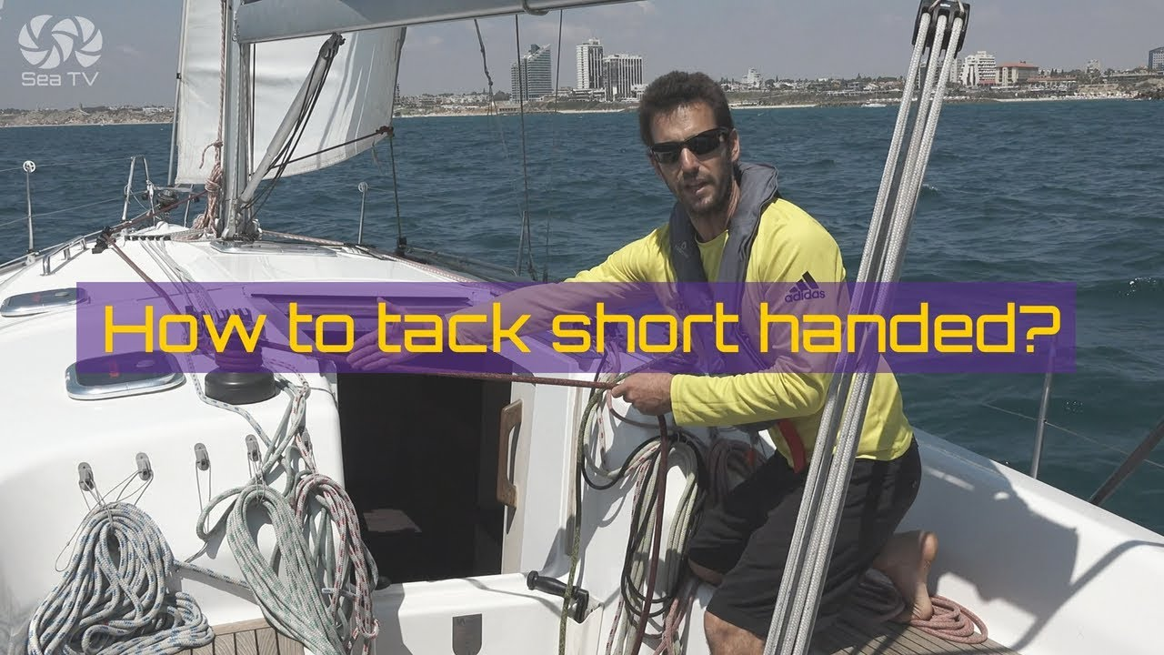 How to tack short handed?
