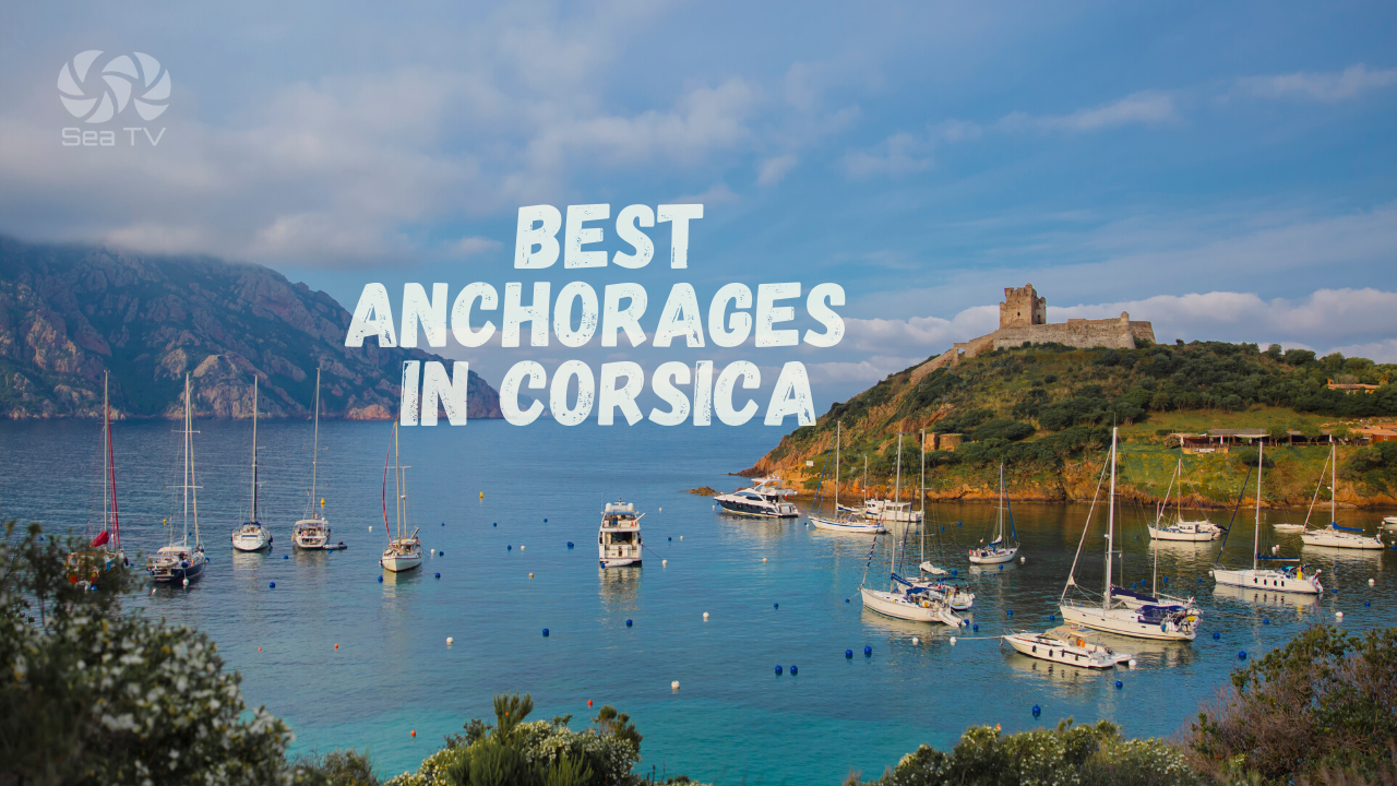 Best Anchorages in Corsica
